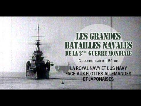 les-grandes-batailles-navales-de-la-2nd-guerre-mondiale---documentaire