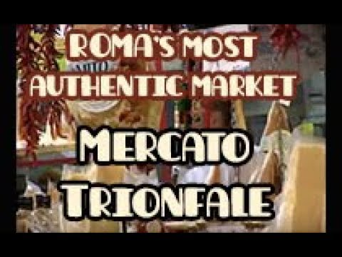 MOST AUTHENTIC MARKET IN ROME: Mercato Trionfale | Went to the market | States of Splendor