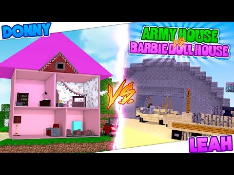 Minecraft BARBIE DOLL HOUSE VS SOLDIER BASE-GIRLS VS BOYS CHALLENGE!!!Donny & Leah Gaming