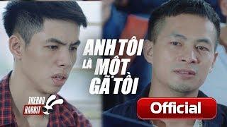 [Phim Ngắn] Anh Tôi Là Một Gã Tồi! | Phim ngắn ý nghĩa, cảm động về tình anh em | TBR Media