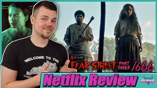 Fear Street Part 3 1666 Netflix Movie Review
