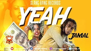 Jamal - Yeah [Strait Way Riddim] August 2019