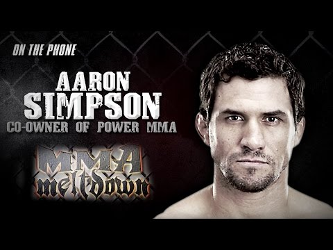 Aaron Simpson on Changing of the Guard at UFC | MMA Meltdown