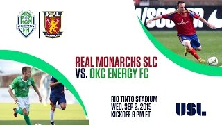 Real Monarchs vs. Oklahoma City Energy - September 2, 2015