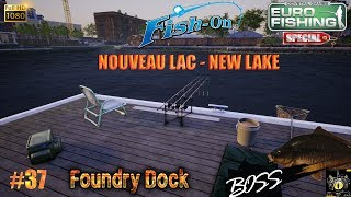 Euro Fishing Foundry Dock DLC Gameplay #37 TEST Nouveau lac New lake jeu de pêche 2017