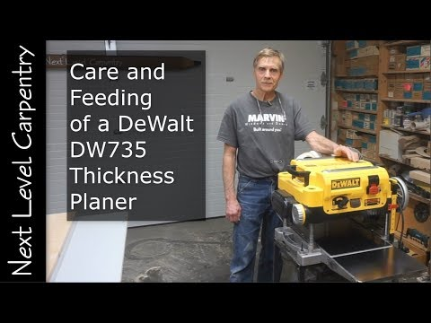 care-and-feeding-the-dewalt-dw735-thickness-planer