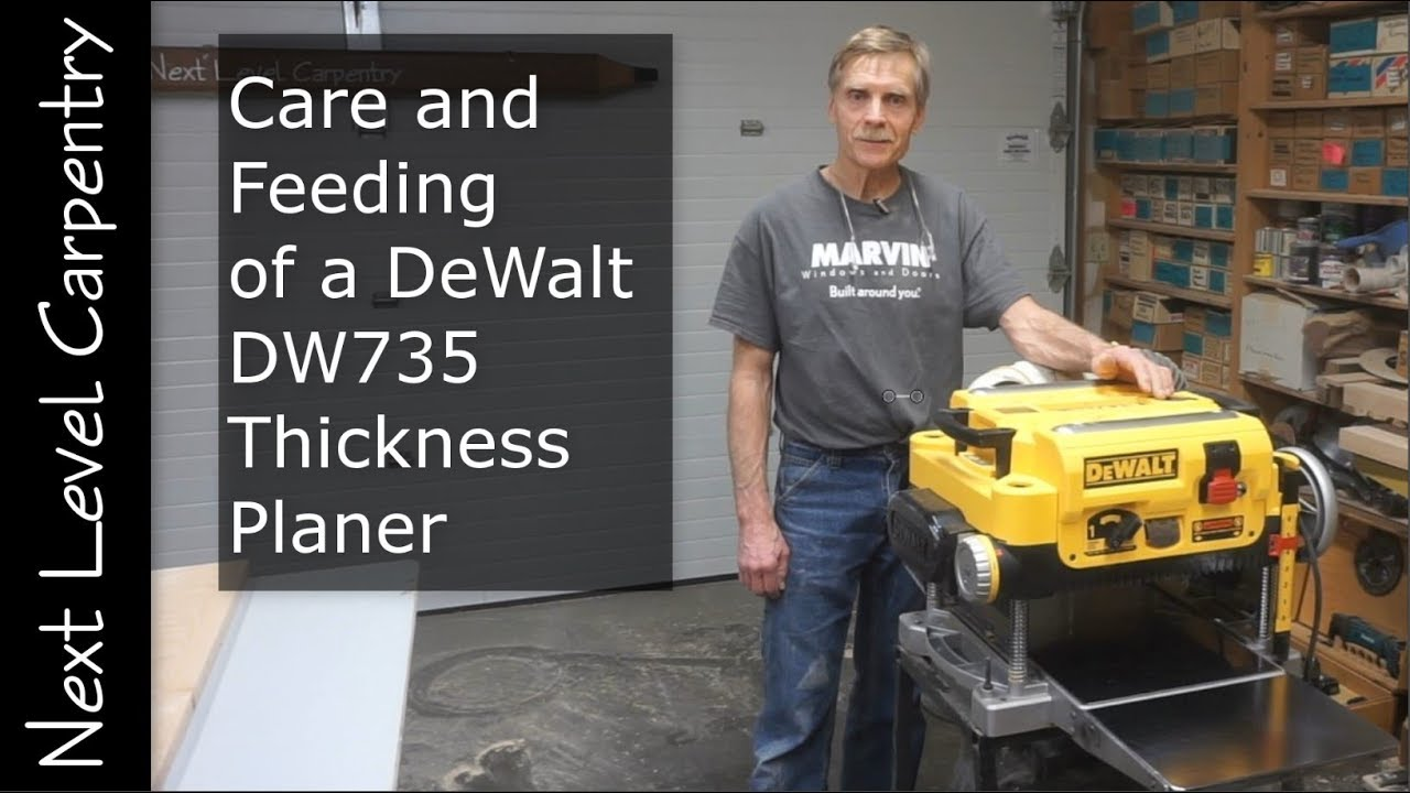 Care and Feeding the DeWalt DW735 Thickness Planer