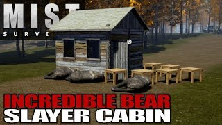 INCREDIBLE BEAR SLAYER CABIN | Mist Survival | Let's Play Gameplay | S01E38