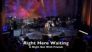 "Richard Marx - ""Right Here Waiting"" Live"