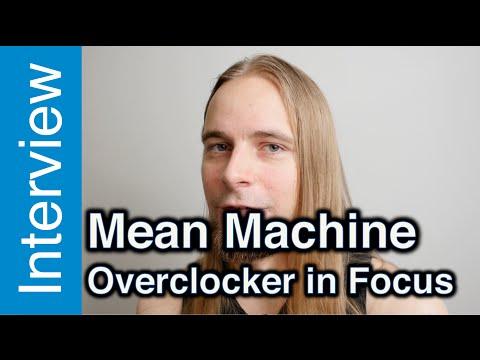 Mean Machine interview - Overclocker in Focus