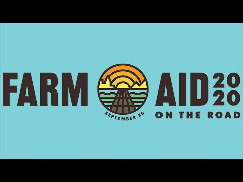 Farm Aid 2020 On the Road — Streaming Festival on Sept. 26