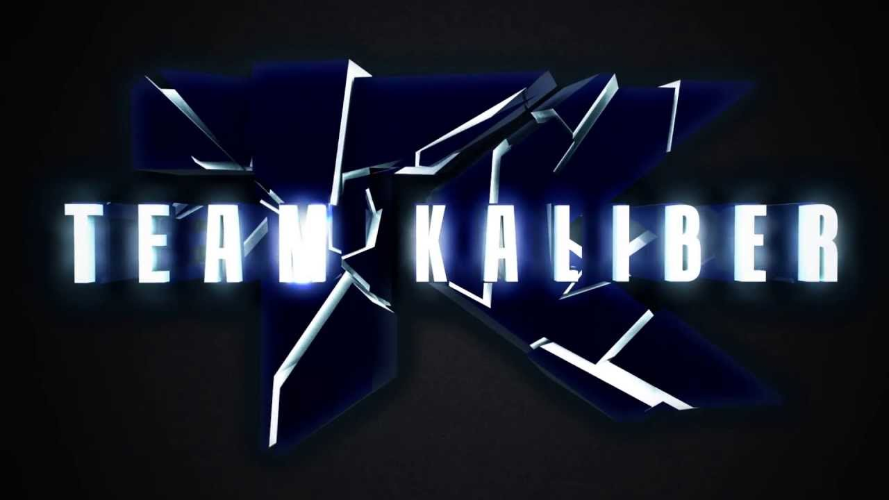 TEAM KALIBER INTRO by ME!!! - YouTube