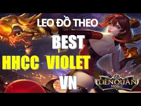 Cách lên đồ của Best VIOLET Việt Nam HHCC đi đấu rank 8x sao sẽ như thế nào? Liên quân mobile