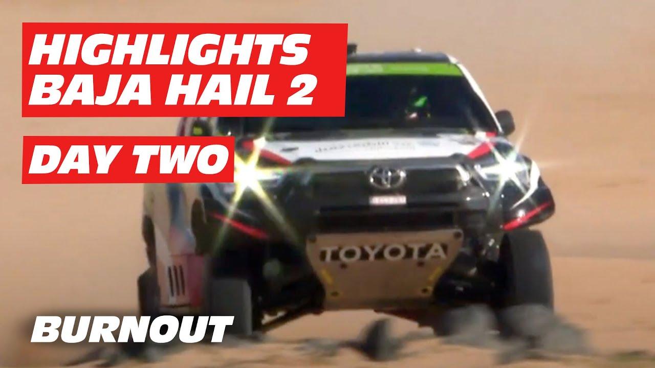 Highlights Baja Hail 2 | DAY 2 | BURNOUT