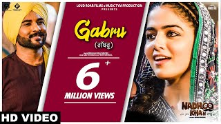 Gabru (Full Song) Ninja & Gurlez Akhtar | Nadhoo Khan | 26th April | New Punjabi Songs 2019