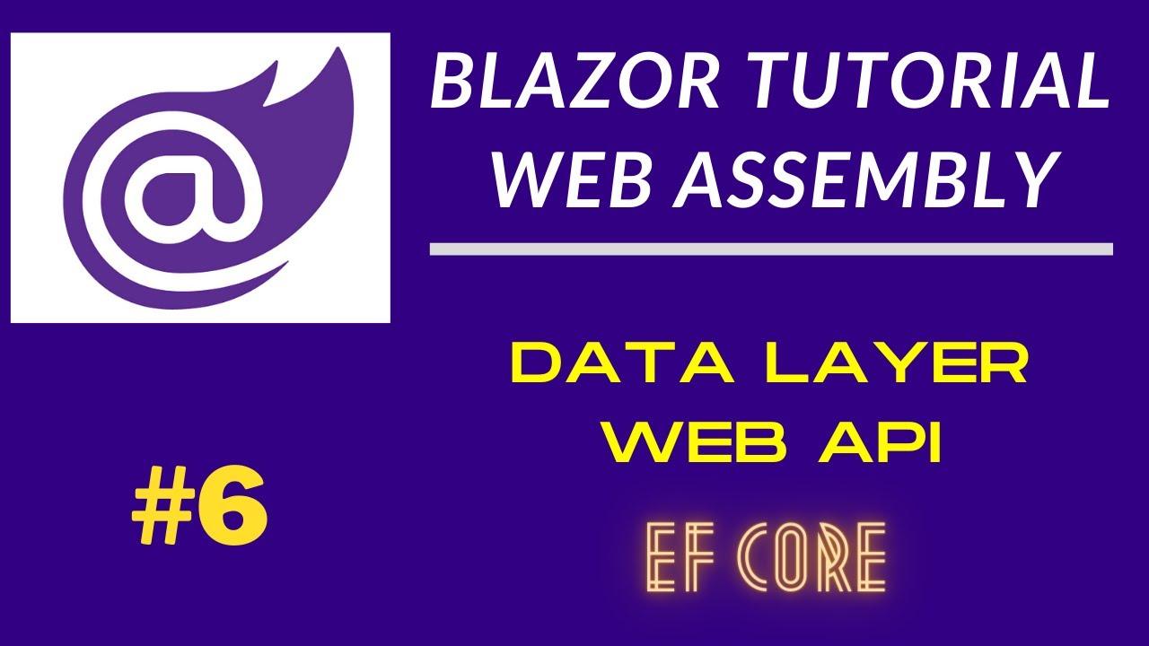 Blazor EntityFramework | Web Api | Model Mapping
