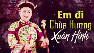 Xuân Hinh - Em Đi Chùa Hương