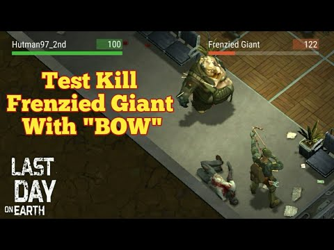 """Kill """"Frenzied Giant"""" With """"BOW"""" - Last Day On Earth: Survival"""