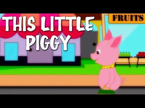 This Little Piggy   Nursery Rhyme With Lyrics   English Rhymes For Kids