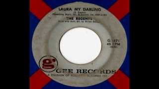The Regents - Laura My Darling