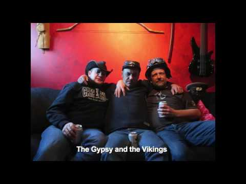 The Vikings and the Gypsy come to Calgary and B.C.