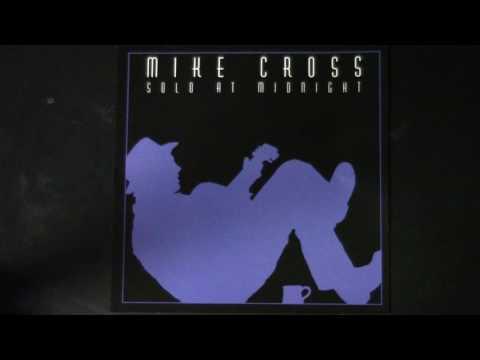 Mike Cross Solo