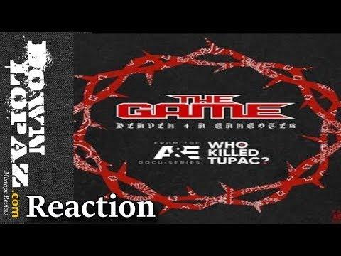 The Game - Heaven 4 A Gangsta | Reaction