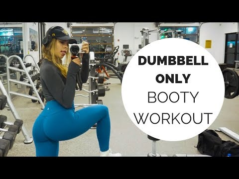 DUMBELL ONLY BOOTY WORKOUT  Danielle Campbell