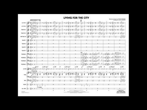 Living for the City by Stevie Wonder/arr. John Wasson