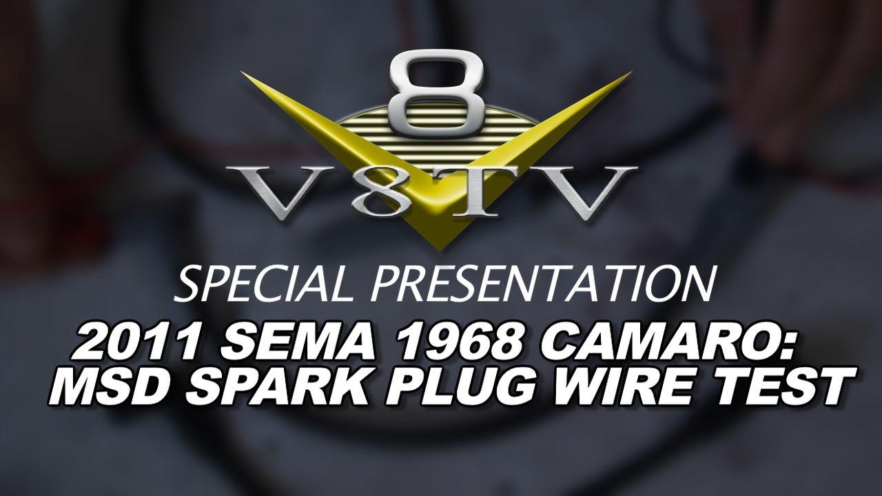 1968 Camaro Countdown to SEMA 2011 V8TV Video: MSD Super Conductor ...