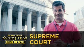 The Daily Show's Donald J. Trump Tour of NYC - New York State Supreme Court