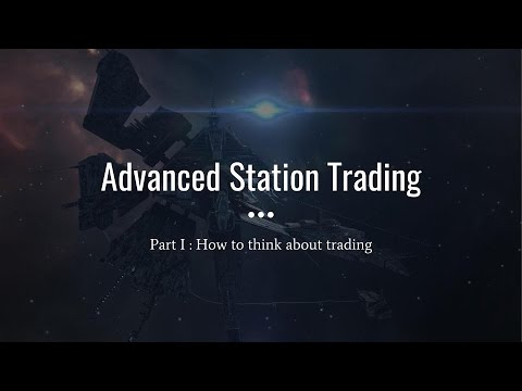 EvE Online - Advanced Trading Course - Part I