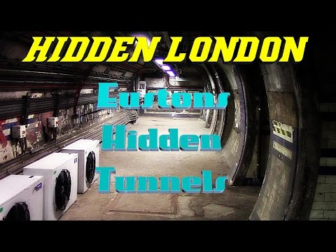 Hidden London: Eustons Hidden ghost Tunnels