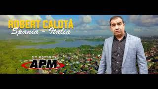 Descarca ROBERT CALOTA - SPANIA ITALIA (Originala 2021)