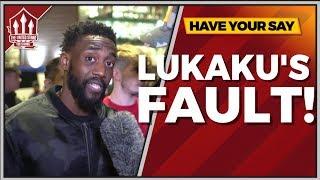 Rants | Lukaku Lost Us That! Manchester United vs Tottenham 0-3 FANCAM