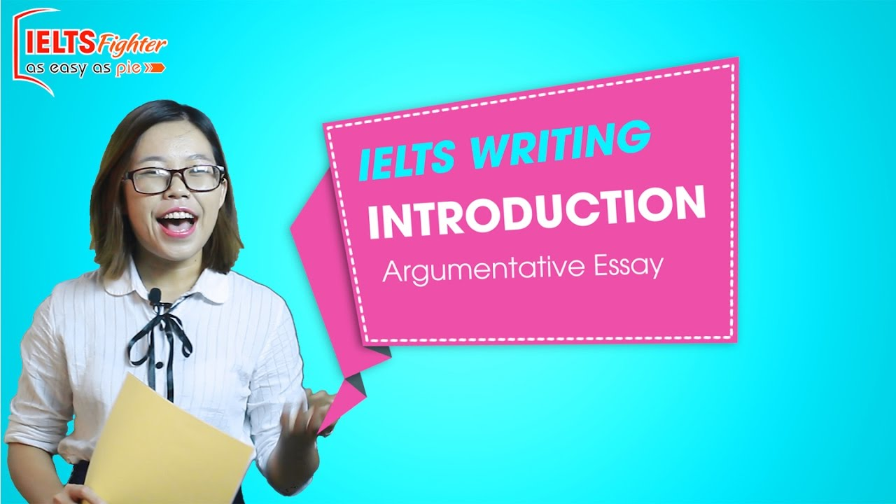 ielts writing introduction argumentative essay  ielts writing introduction argumentative essay