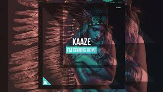 KAAZE — I'm Coming Home (Original/Extended Mix)
