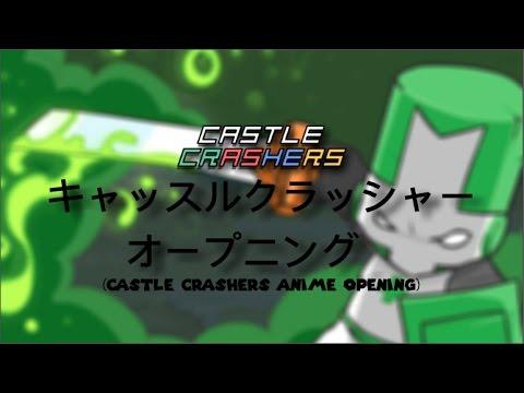 Castle crashers anime opening youtube - Castle crashers anime ...