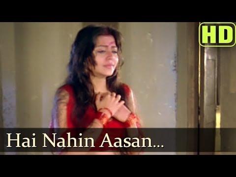 Hai Nahin Aasaan (HD) - Zulm Ko Jala Doonga Songs - Naseeruddin Shah - Suparna - Mohd Aziz