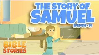 Bible Stories for Kids! The Story of Samuel (Episode 14)