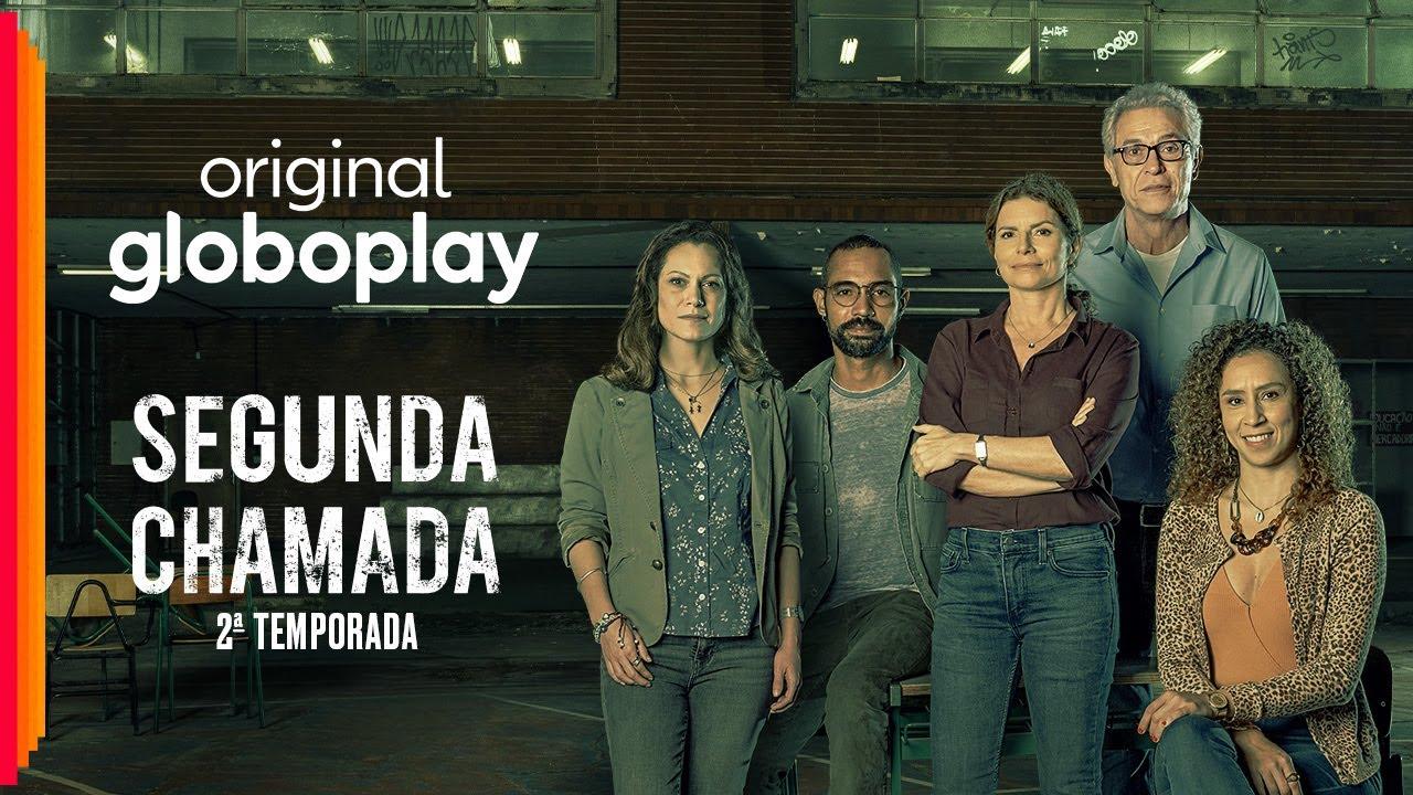 Segunda Chamada   Nova temporada   Original Globoplay