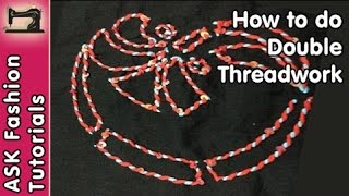 How to do Double Threadwork | Handwork | in Hindi