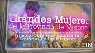 GRANDES MUJERES DE LA PROVINCIA DE MISIONES 2013