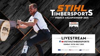 STIHL TIMBERSPORTS® French Pro Championship 2021 (english commentary)