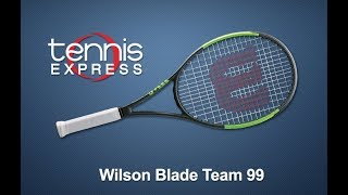 Wilson Blade 99 Team Tennis Racquet Review | Tennis Express
