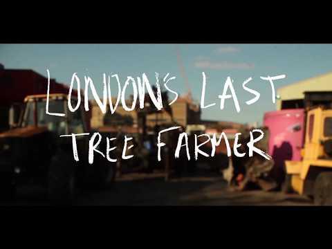London's Last Tree Farmer