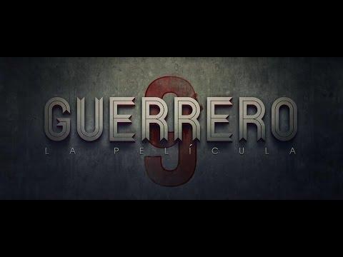 GUERRERO La Película - Tráiler Oficial - Tondero