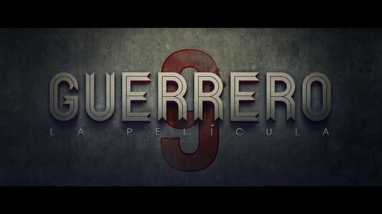 Guerrero: La película.