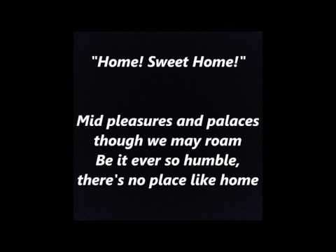 Home! Sweet Home words lyrics best top popular favorite trending sing along song songs