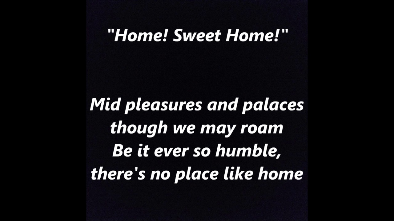 Dec 25, 2020· sweet home lyrics: Be It Ever So Humble There S No Place Like Home Sweet Home Word Lyrics Text Trending Sing Along Song Youtube
